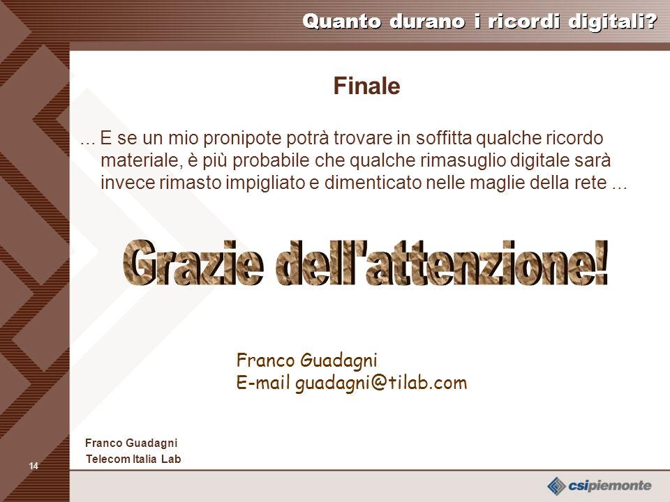 13 Franco Guadagni Telecom Italia Lab Quanto durano i ricordi digitali.
