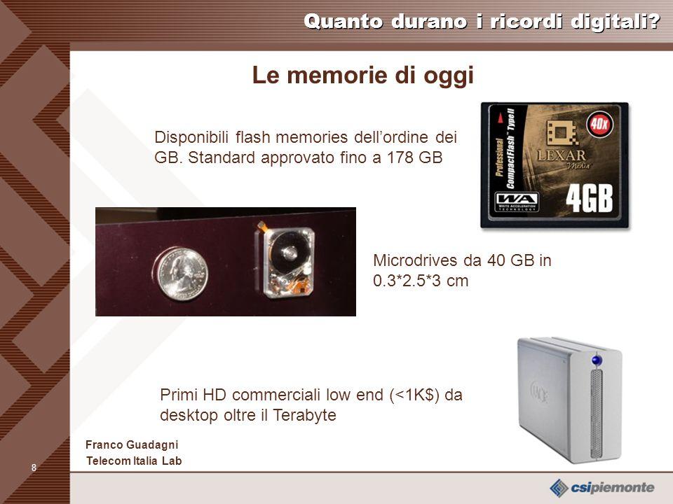 7 Franco Guadagni Telecom Italia Lab Quanto durano i ricordi digitali ...