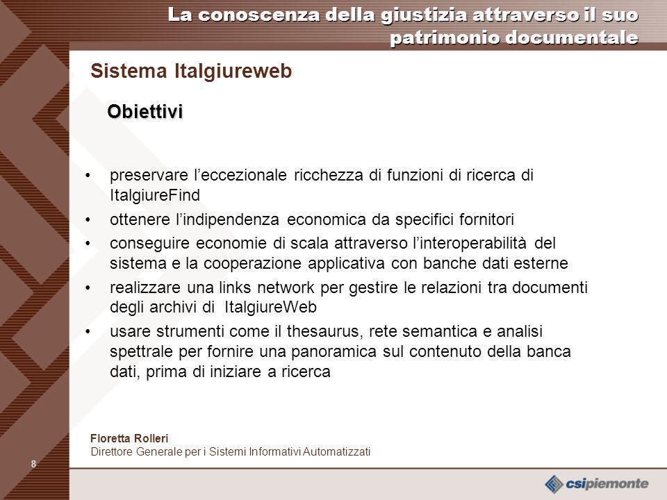 7 Sistema Italgiureweb Floretta Rolleri Direttore Generale per i Sistemi Informativi Automatizzati Grafico dellandamento storico mensile degli accessi