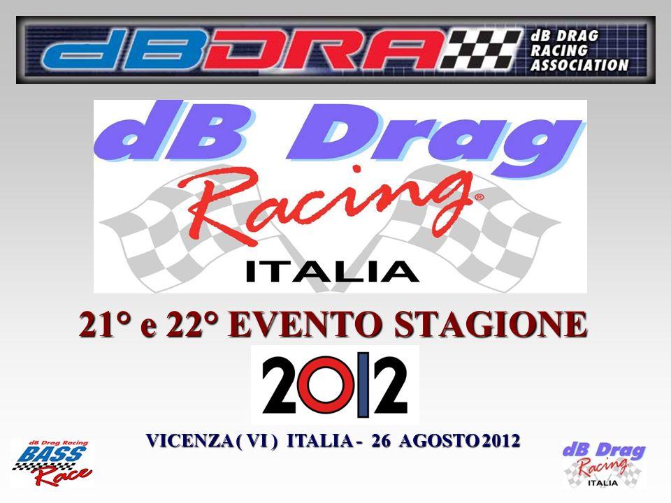 21° e 22° EVENTO STAGIONE VICENZA ( VI ) ITALIA - 26 AGOSTO 2012
