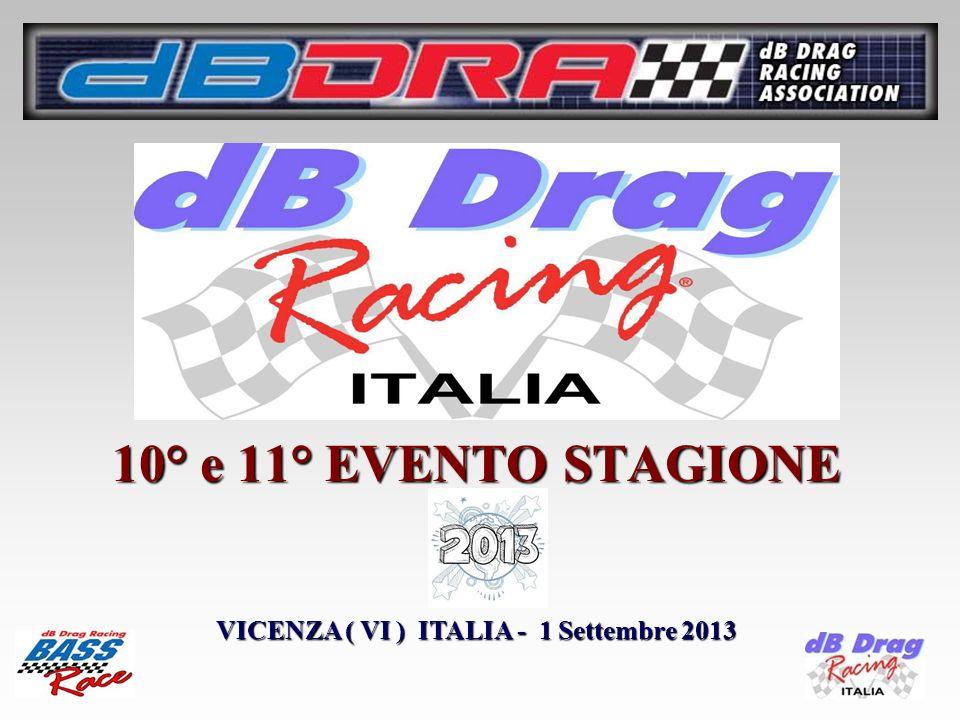 10° e 11° EVENTO STAGIONE VICENZA ( VI ) ITALIA - 1 Settembre 2013
