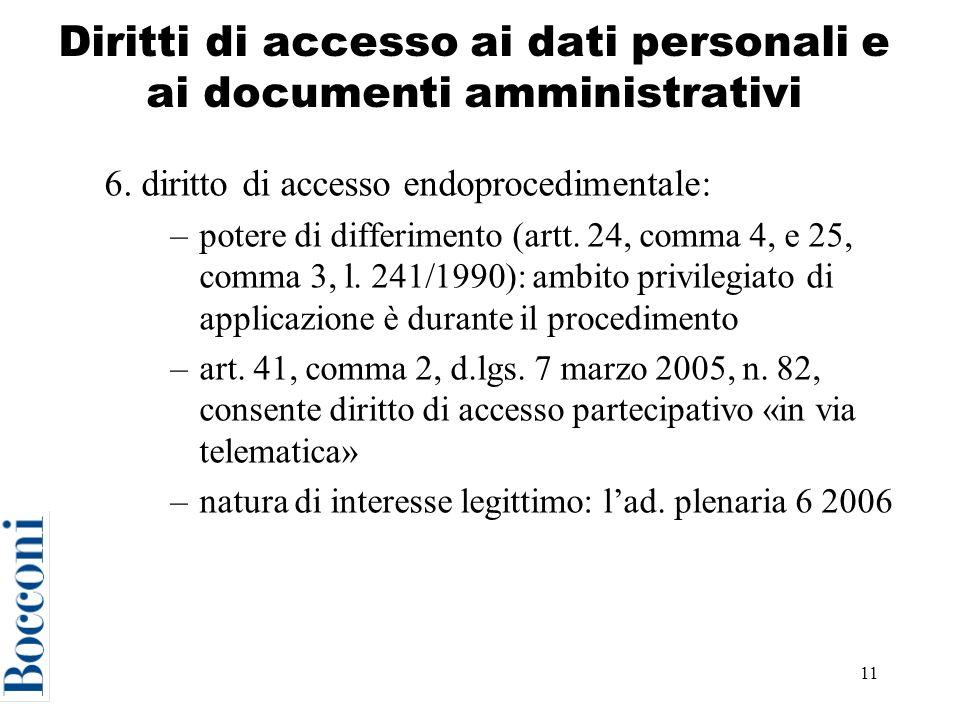 11 Diritti di accesso ai dati personali e ai documenti amministrativi 6.