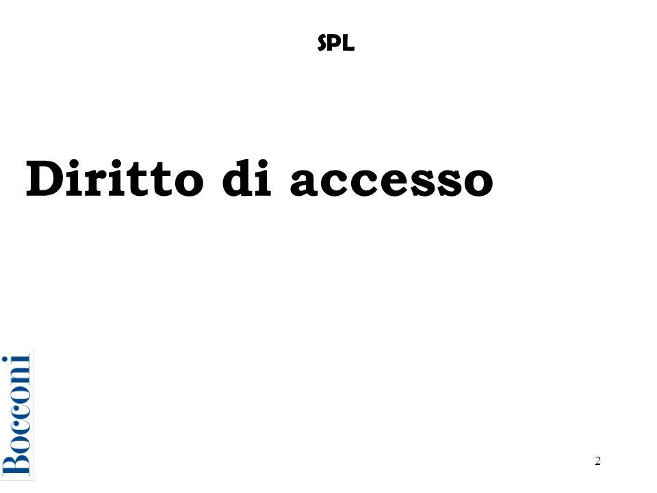 2 Diritto di accesso SPL