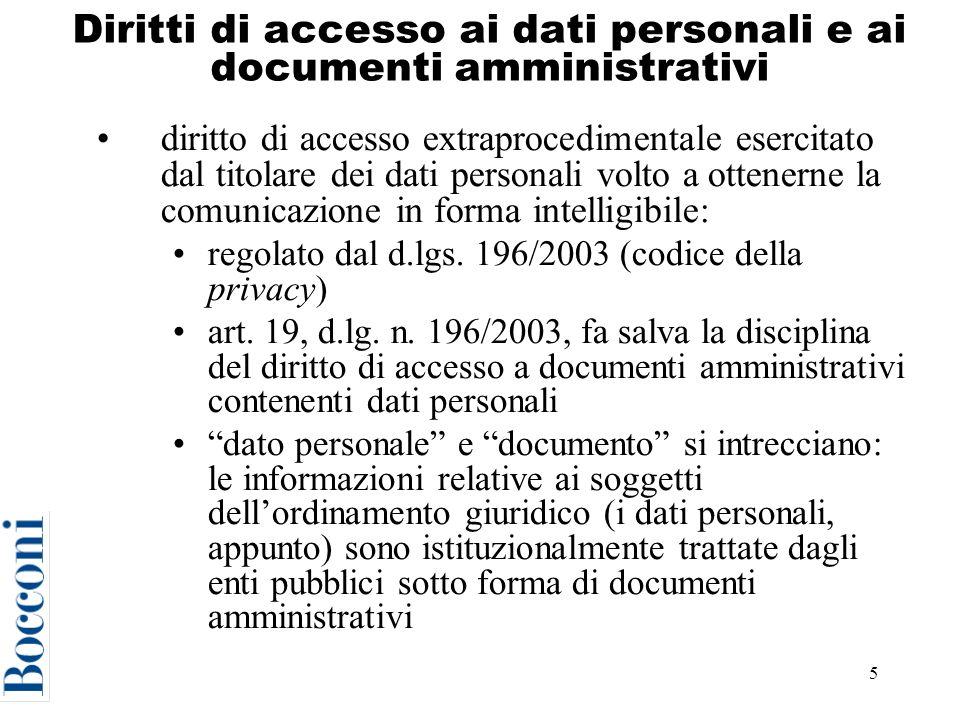 5 Diritti di accesso ai dati personali e ai documenti amministrativi diritto di accesso extraprocedimentale esercitato dal titolare dei dati personali volto a ottenerne la comunicazione in forma intelligibile: regolato dal d.lgs.
