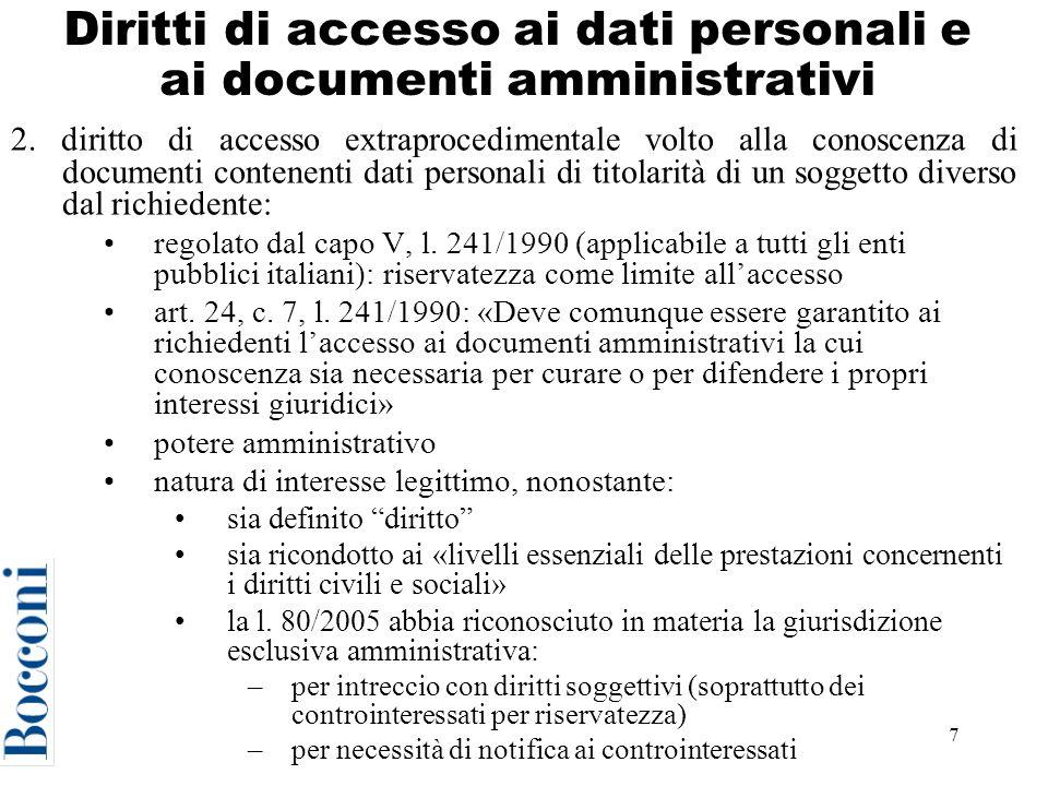 7 Diritti di accesso ai dati personali e ai documenti amministrativi 2.