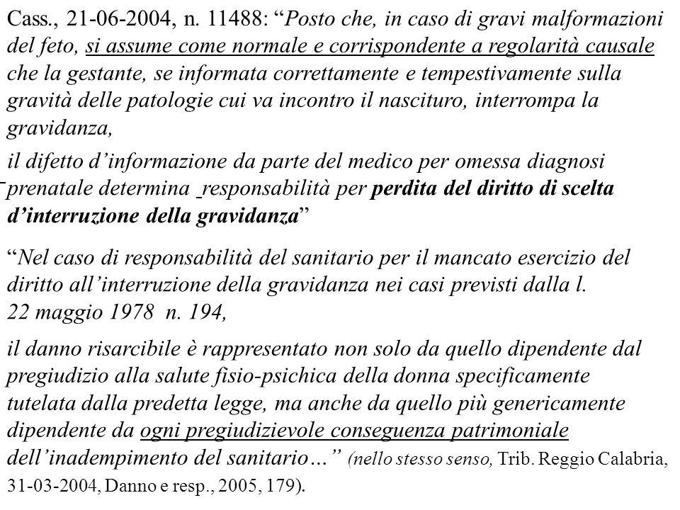 Nel caso di responsabilità del sanitario per il mancato esercizio del diritto allinterruzione della gravidanza nei casi previsti dalla l. 22 maggio 19