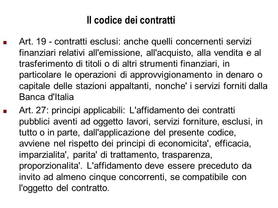 Università Commerciale L. Bocconi - Milano 8 Il codice dei contratti Art.