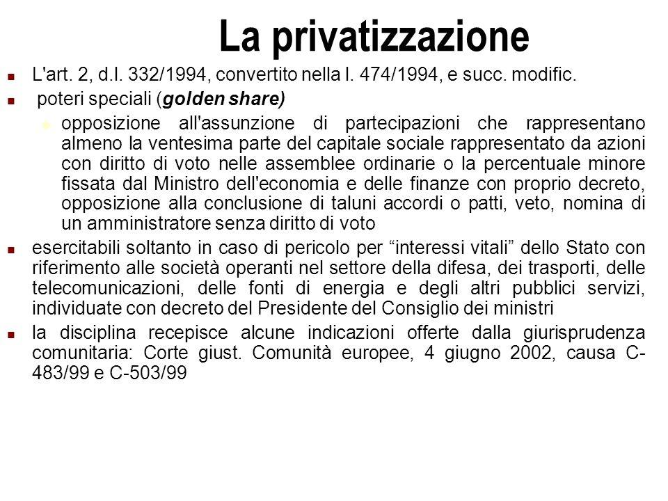 Università Commerciale L.Bocconi - Milano 29 La privatizzazione L art.