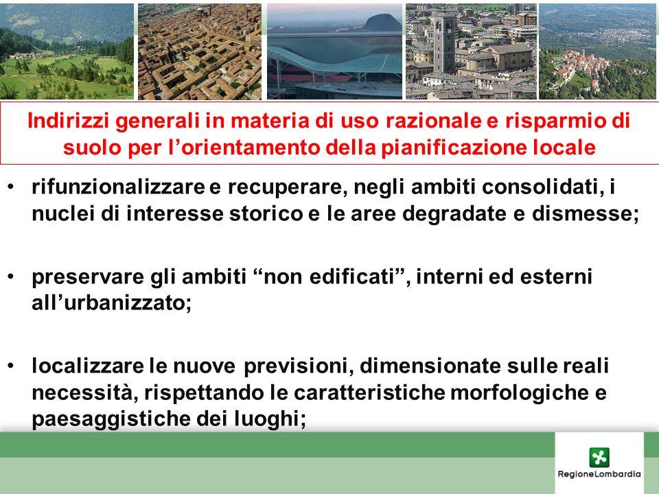 Indirizzi generali in materia di uso razionale e risparmio di suolo per lorientamento della pianificazione locale rifunzionalizzare e recuperare, negl
