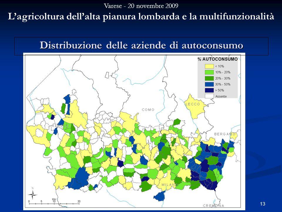 Varese - 20 novembre 2009 Lagricoltura dellalta pianura lombarda e la multifunzionalità 13 Distribuzione delle aziende di autoconsumo