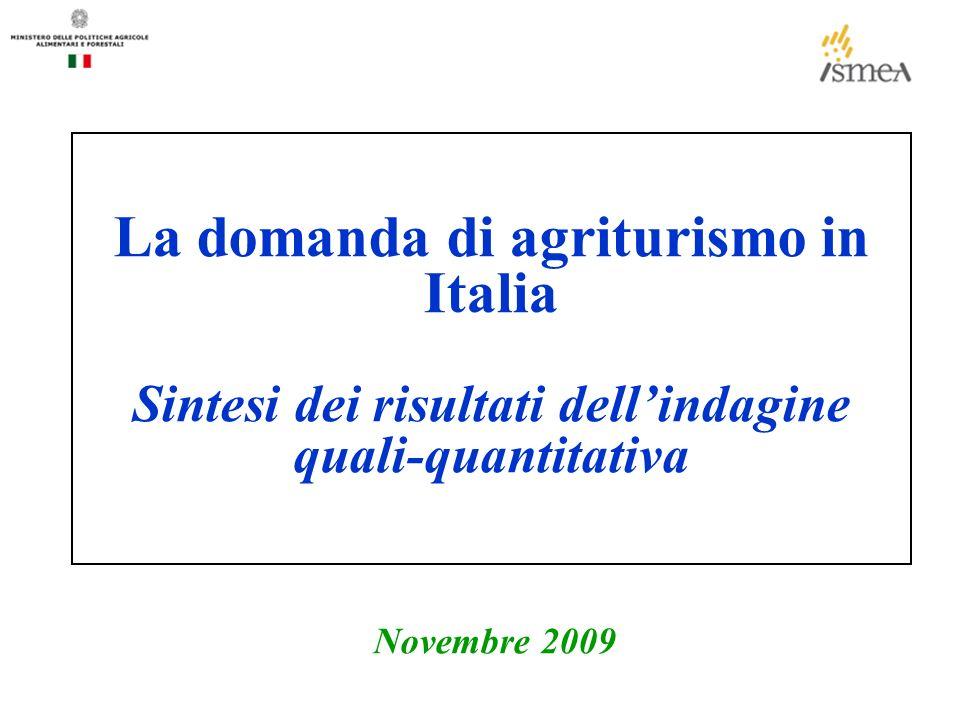 La domanda di agriturismo in Italia Sintesi dei risultati dellindagine quali-quantitativa Novembre 2009