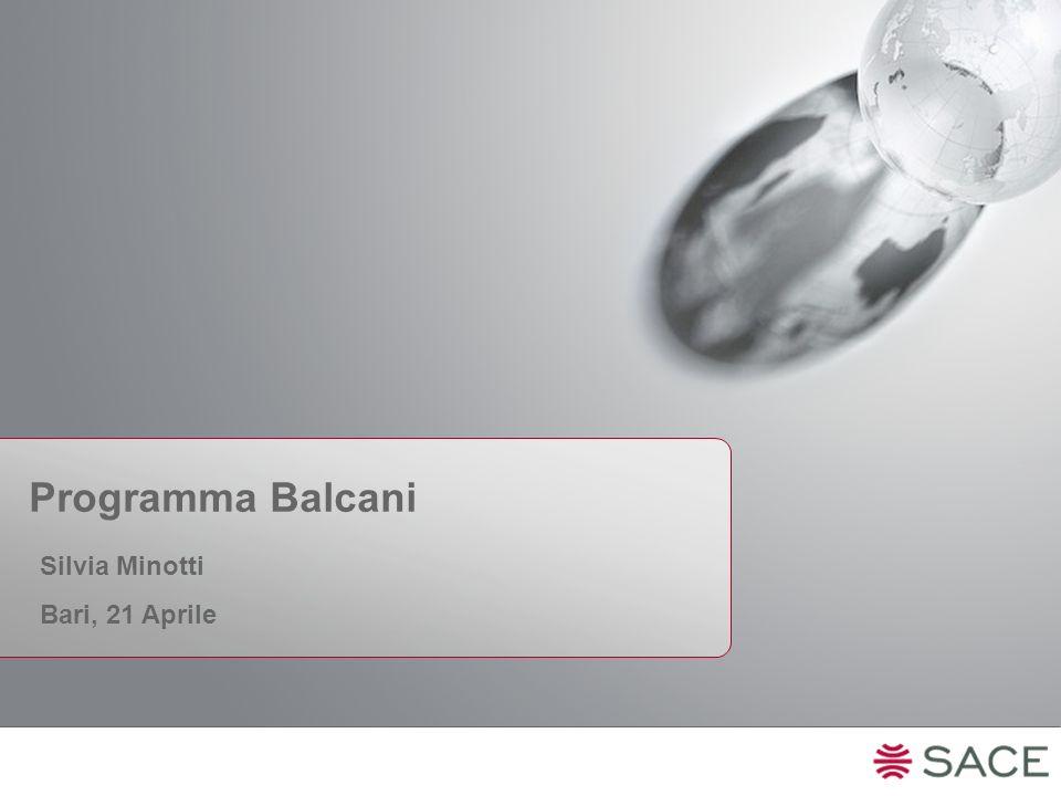 Programma Balcani Silvia Minotti Bari, 21 Aprile