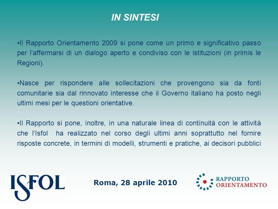 Roma, 28 aprile 2010 Prima parte: lo scenario di riferimento, i fenomeni e le tendenze in atto nel contesto dellorientamento.