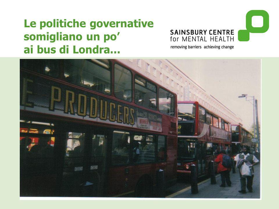 Le politiche governative somigliano un po ai bus di Londra...