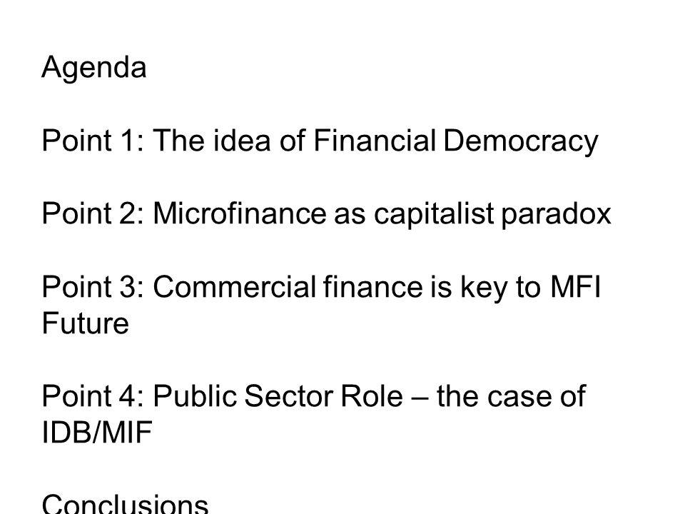 The Best Financial Performing MFIs in LAC Source: IDB/SDS http://www.iadb.org/publications/e_subscriptions.cfm?language=sp&parid=5http://www.iadb.org/publications/e_subscriptions.cfm?language=sp&parid=5