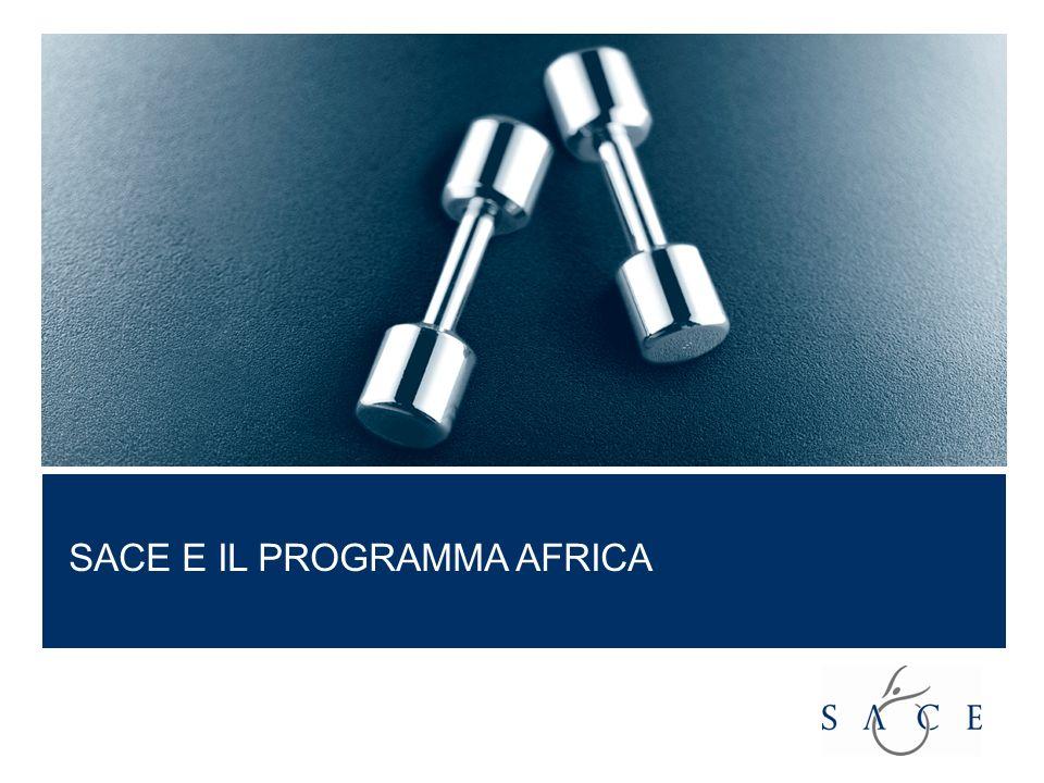 SACE e il Programma Africa SACE E IL PROGRAMMA AFRICA