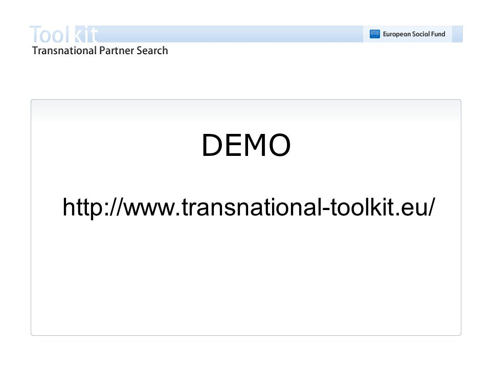 DEMO http://www.transnational-toolkit.eu/