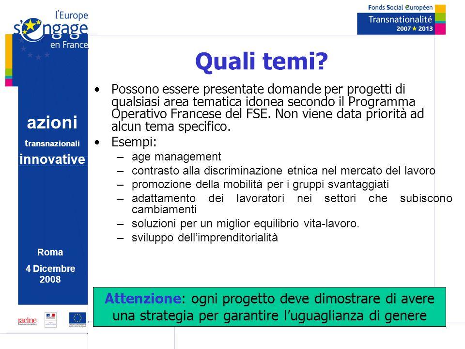 azioni t ransnazionali i nnovative Roma 4 Dicembre 2008 Quali target group.
