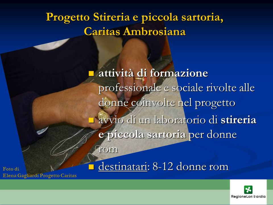 Progetto Stireria e piccola sartoria, Caritas Ambrosiana attività di formazione professionale e sociale rivolte alle donne coinvolte nel progetto atti