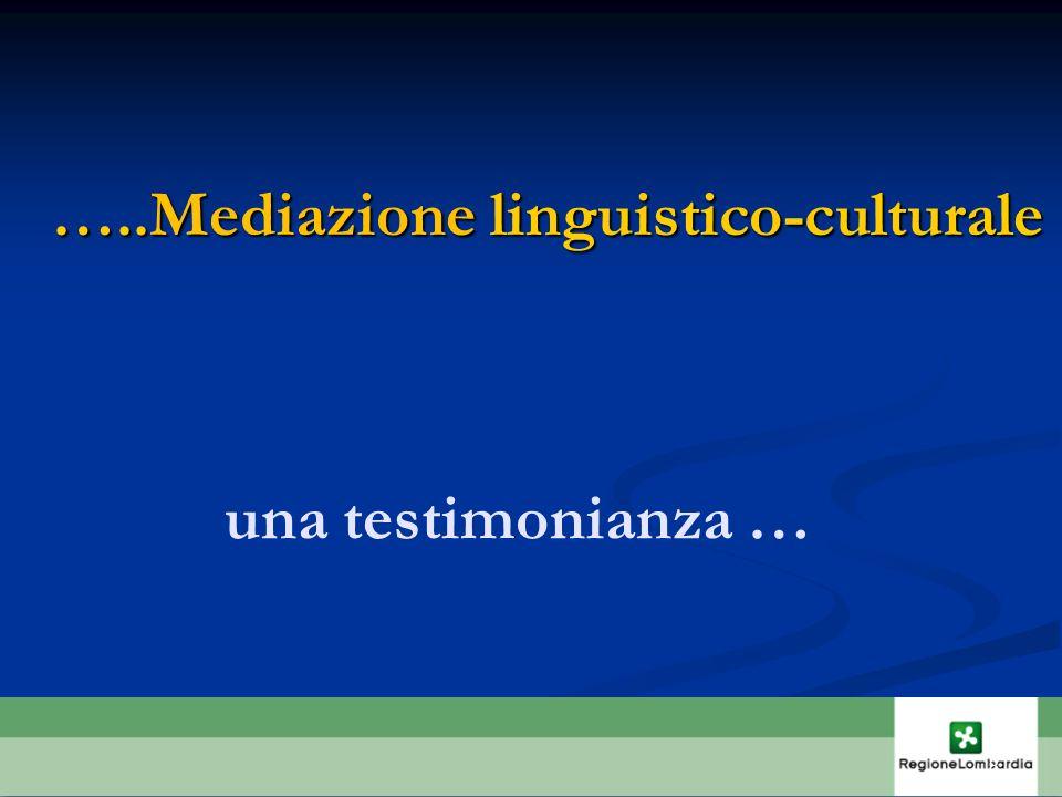 …..Mediazione linguistico-culturale 8 una testimonianza …