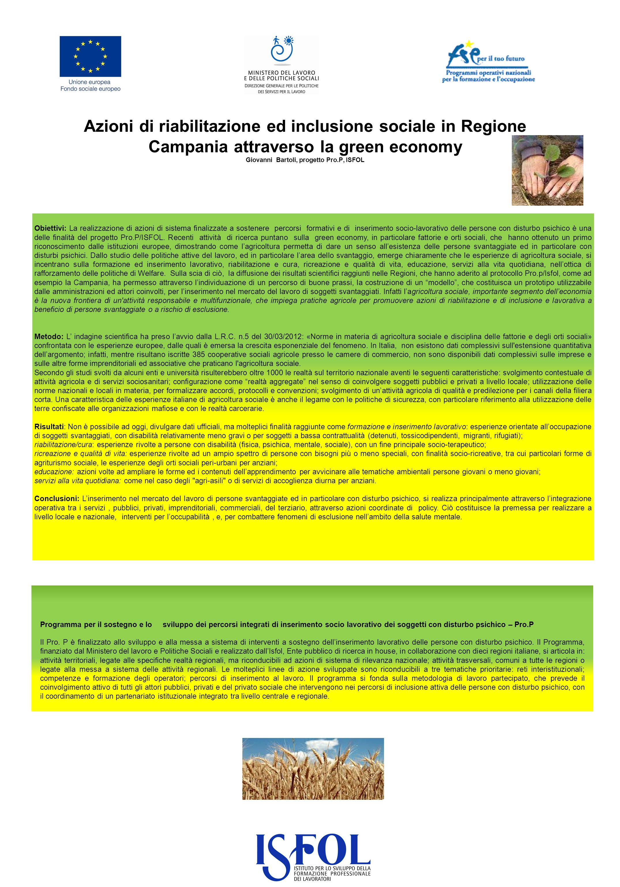 Azioni di riabilitazione ed inclusione sociale in Regione Campania attraverso la green economy Giovanni Bartoli, progetto Pro.P, ISFOL Programma per i