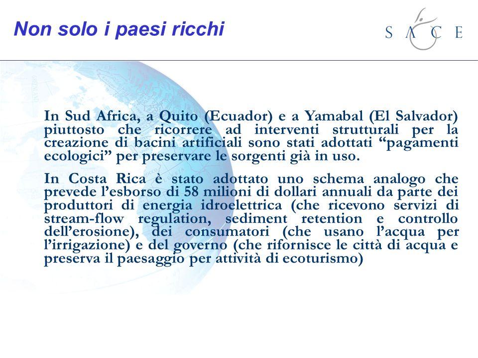 Non solo i paesi ricchi In Sud Africa, a Quito (Ecuador) e a Yamabal (El Salvador) piuttosto che ricorrere ad interventi strutturali per la creazione