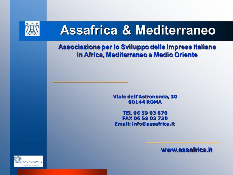 Assafrica & Mediterraneo Associazione per lo Sviluppo delle Imprese Italiane in Africa, Mediterraneo e Medio Oriente Viale dellAstronomia, 30 00144 RO