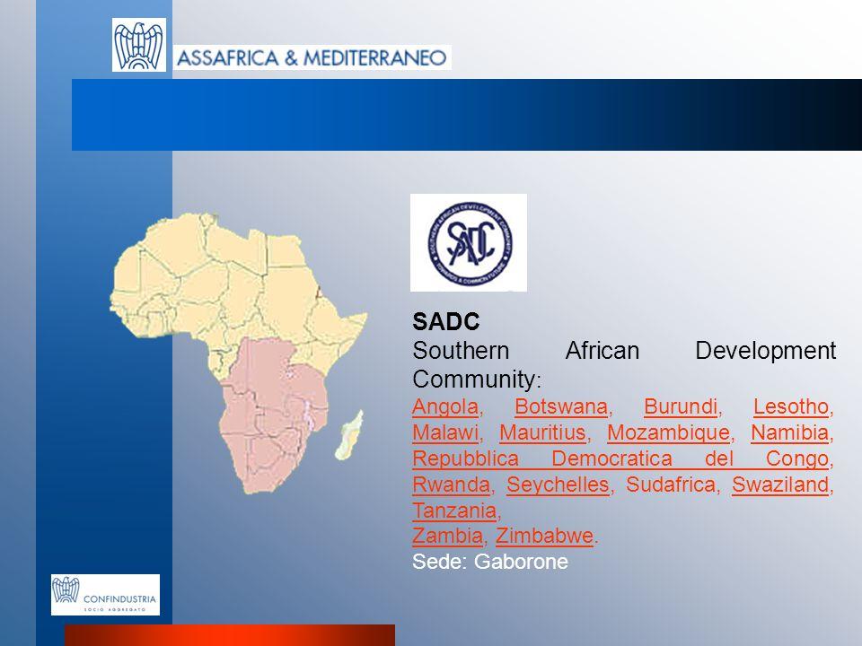SADC Southern African Development Community : AngolaAngola, Botswana, Burundi, Lesotho, Malawi, Mauritius, Mozambique, Namibia, Repubblica Democratica