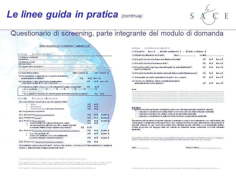 Questionario di screening, parte integrante del modulo di domanda Le linee guida in pratica (continua)