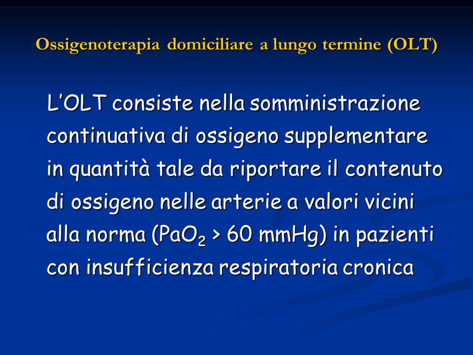 Ossigenoterapia domiciliare a lungo termine (OLT) LOLT consiste nella somministrazione continuativa di ossigeno supplementare in quantità tale da ripo
