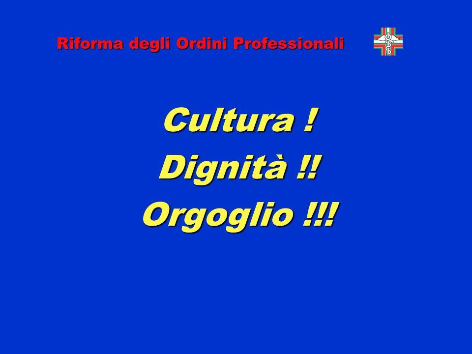 Cultura ! Dignità !! Orgoglio !!!