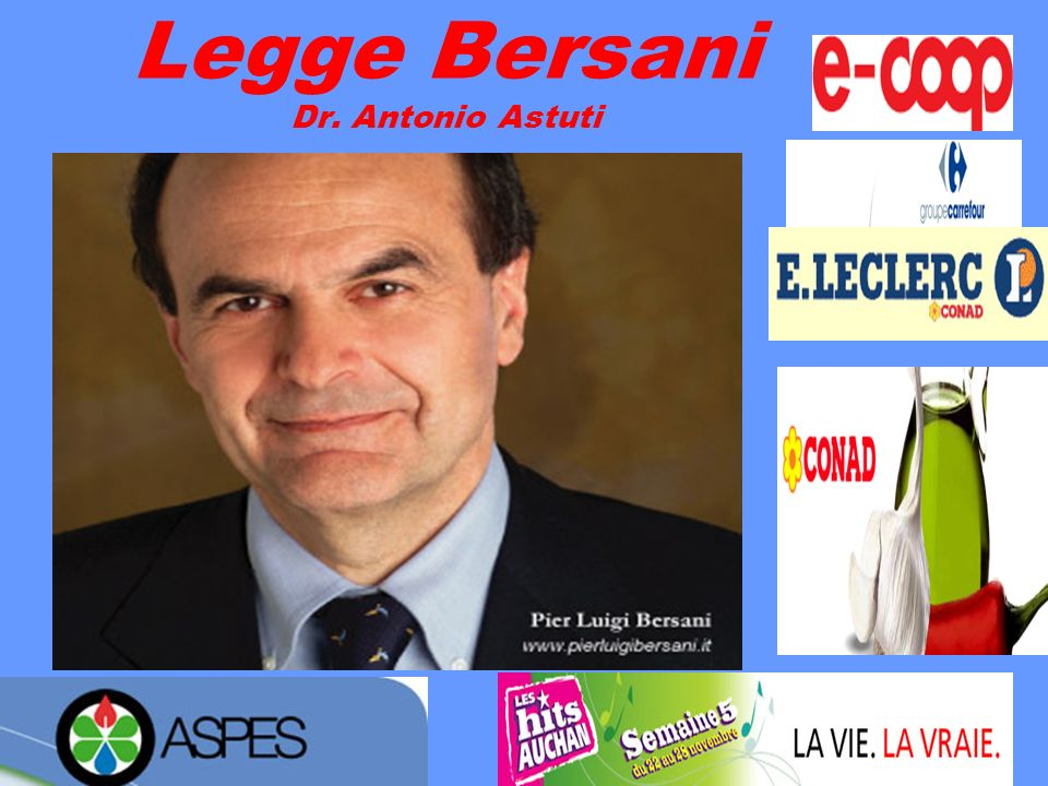 Legge Bersani Dr. Antonio Astuti