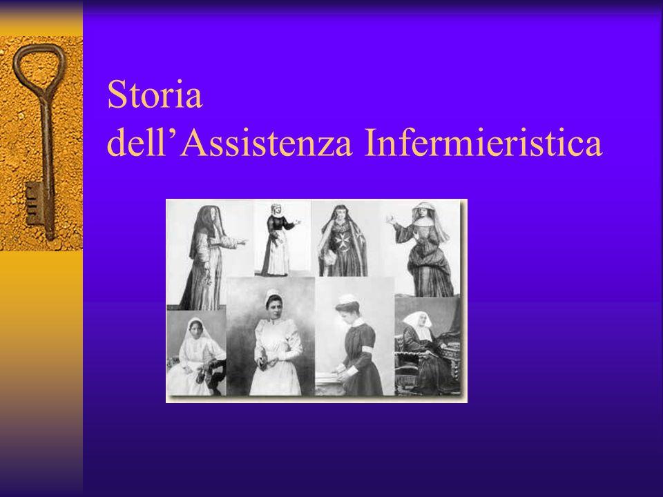 Storia dellAssistenza Infermieristica Perché la DONNA .