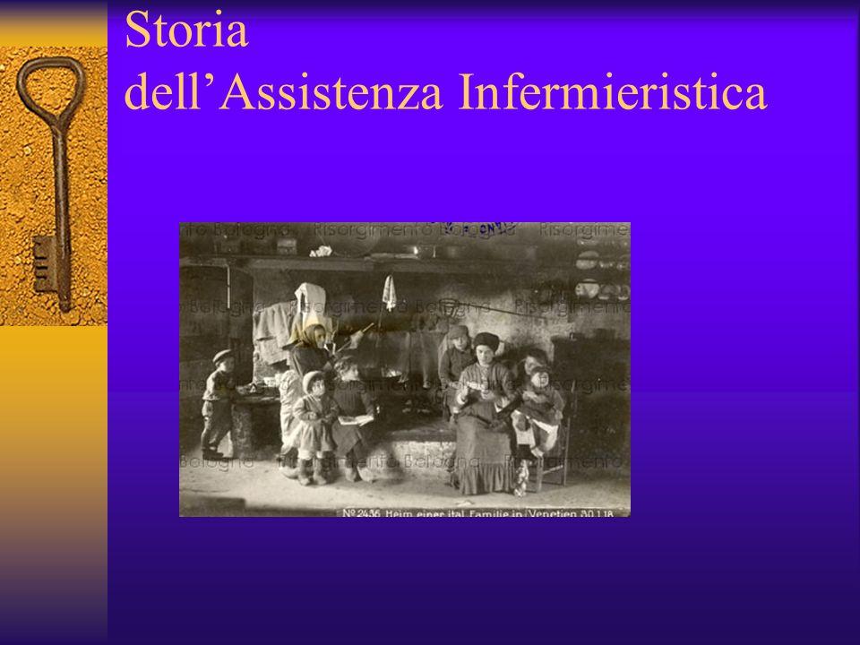 Storia dellAssistenza Infermieristica