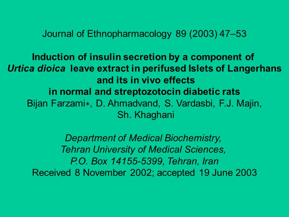 Journal of Ethnopharmacology 89 (2003) 47–53 Induction of insulin secretion by a component of Urtica dioica leave extract in perifused Islets of Lange
