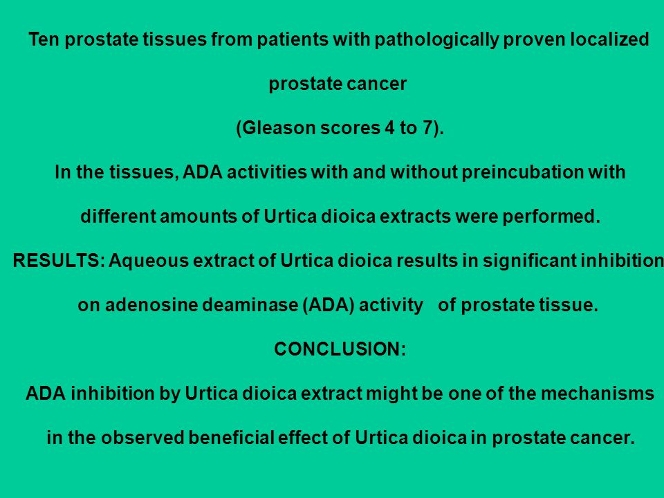Ten prostate tissues from patients with pathologically proven localized prostate cancer (Gleason scores 4 to 7). In the tissues, ADA activities with a