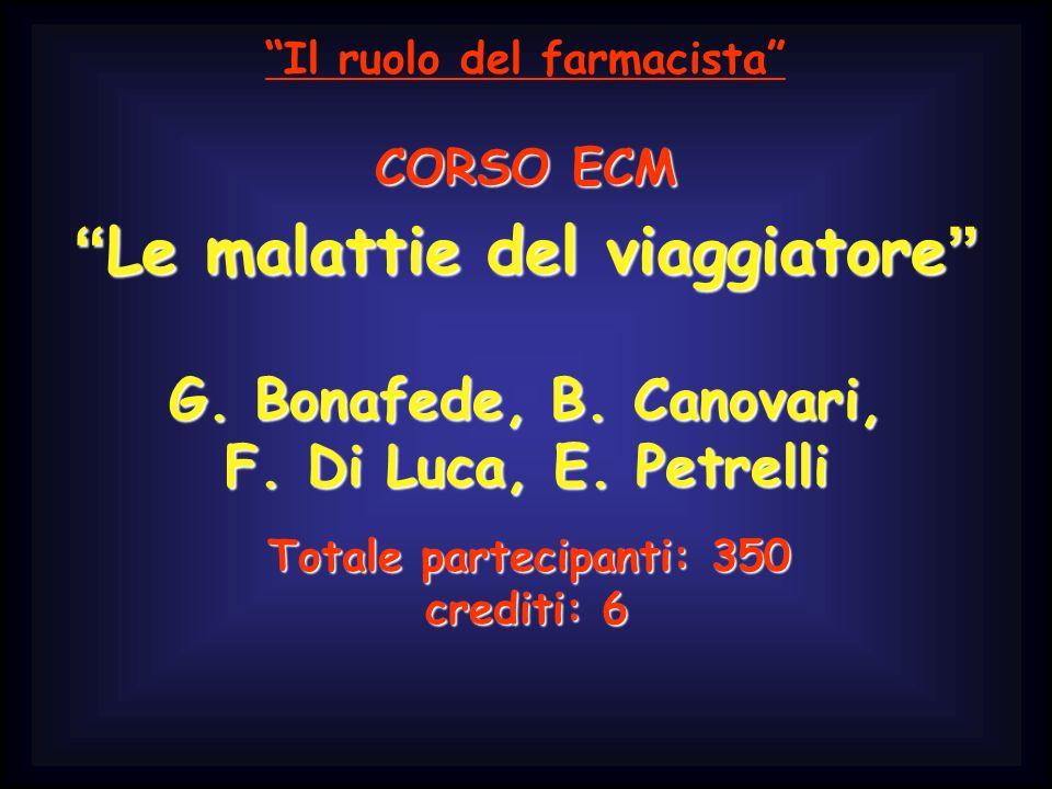 CORSO ECM Le malattie del viaggiatore G. Bonafede, B.