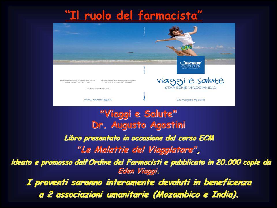 Viaggi e Salute Dr. Augusto Agostini Viaggi e Salute Dr.