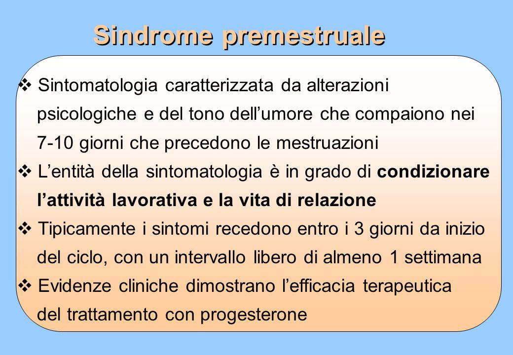 Sintomatologia caratterizzata da alterazioni psicologiche e del tono dellumore che compaiono nei 7-10 giorni che precedono le mestruazioni Lentità del