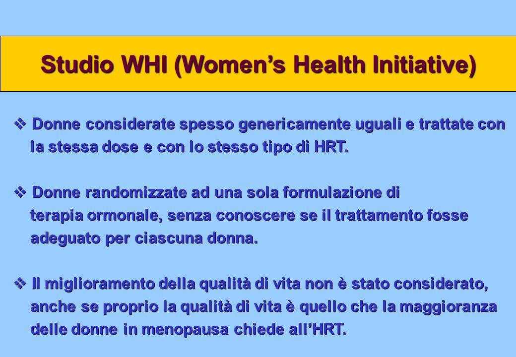 Donne considerate spesso genericamente uguali e trattate con la stessa dose e con lo stesso tipo di HRT. Donne randomizzate ad una sola formulazione d