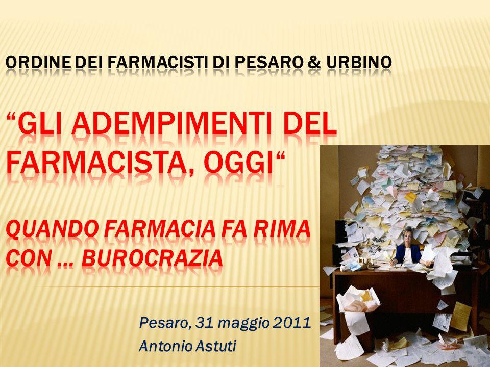 Pesaro, 31 maggio 2011 Antonio Astuti