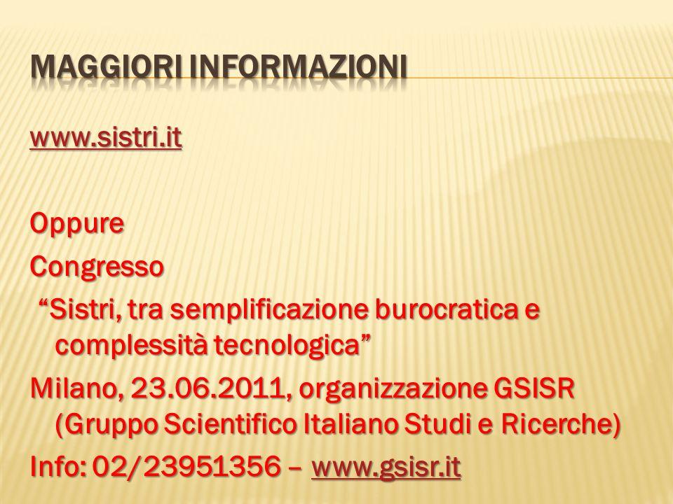 www.sistri.it OppureCongresso Sistri, tra semplificazione burocratica e complessità tecnologica Sistri, tra semplificazione burocratica e complessità