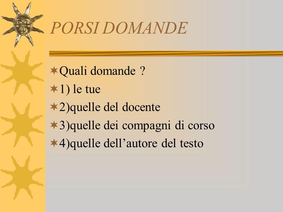 PORSI DOMANDE Quali domande .