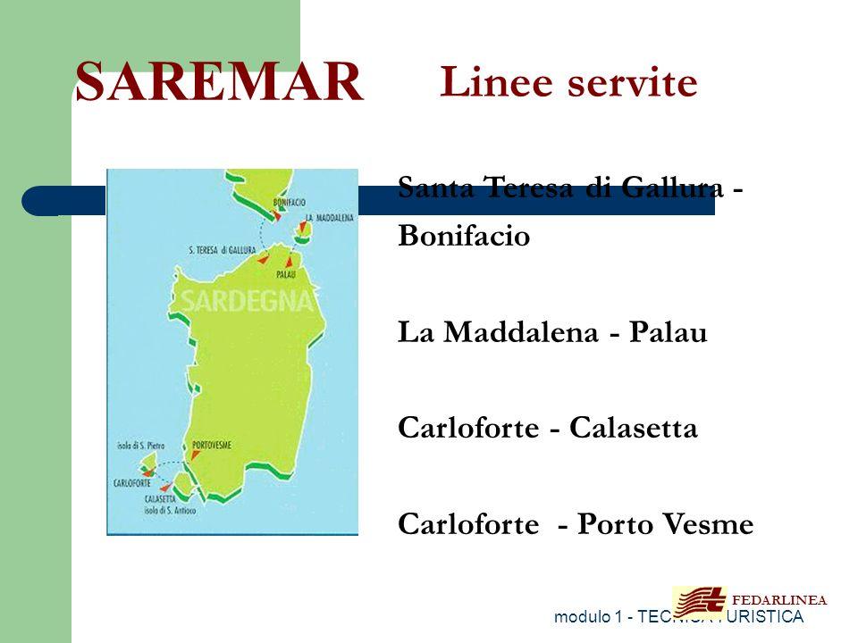 modulo 1 - TECNICA TURISTICA Santa Teresa di Gallura - Bonifacio La Maddalena - Palau Carloforte - Calasetta Carloforte - Porto Vesme SAREMAR Linee se