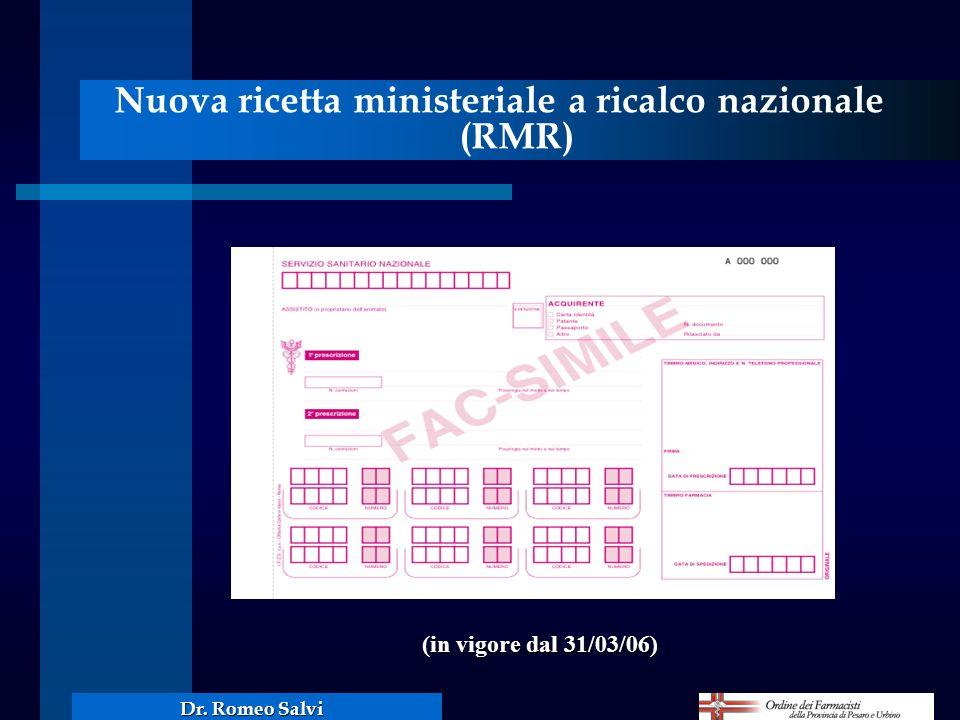 Nuova ricetta ministeriale a ricalco nazionale (RMR) in vigore dal 31/03/06) (in vigore dal 31/03/06)