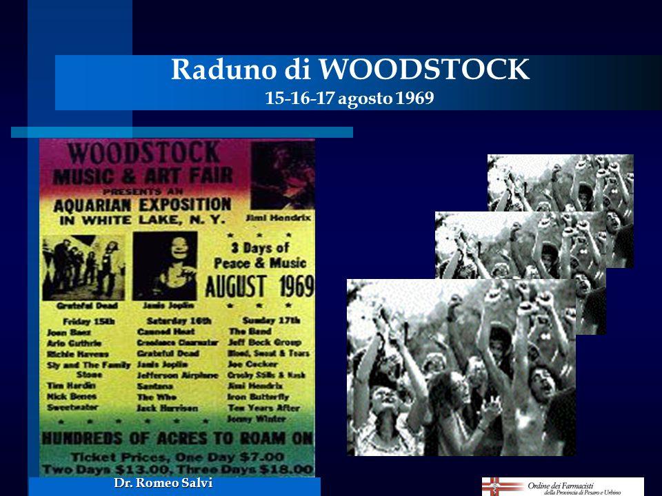 Raduno di WOODSTOCK 15-16-17 agosto 1969 Dr. Romeo Salvi