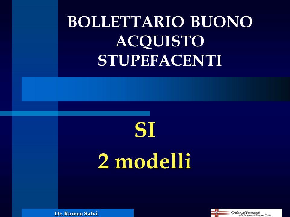 SI 2 modelli BOLLETTARIO BUONO ACQUISTO STUPEFACENTI Dr. Romeo Salvi