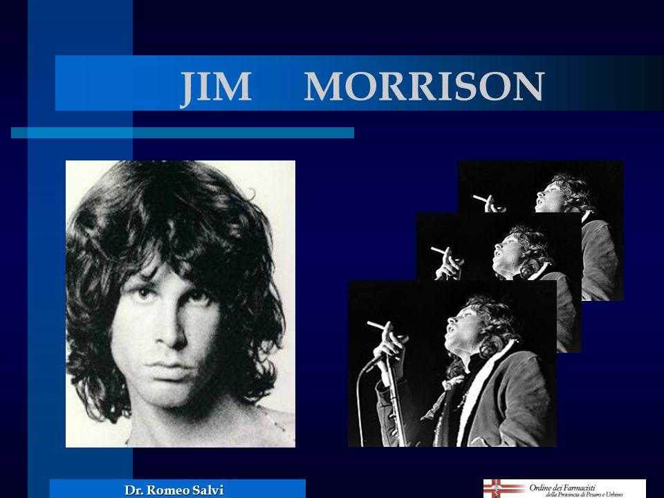 JIM MORRISON Dr. Romeo Salvi