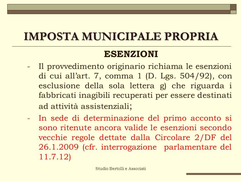 Studio Bertolli e Associati IMPOSTA MUNICIPALE PROPRIA ESENZIONI - Il provvedimento originario richiama le esenzioni di cui allart.