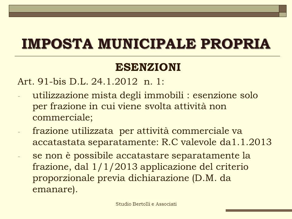 IMPOSTA MUNICIPALE PROPRIA ESENZIONI Art. 91-bis D.L.